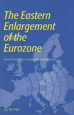 The Eastern Enlargement of the Eurozone (English) Paperback Book Free Shipping!