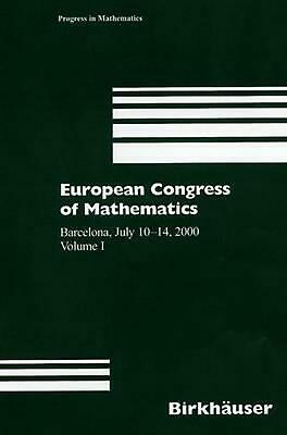 European Congress of Mathematics: Barcelona, July 10 14, 2000, Volume I: Barcelo