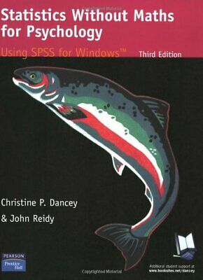 Statistics without Maths for Psychology, Reidy, John Paperback Book The Cheap