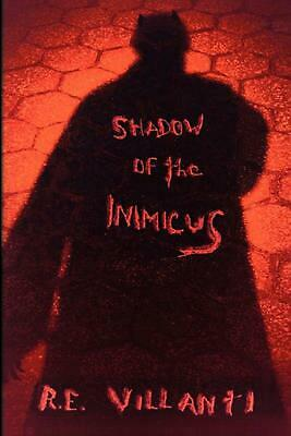 Shadow of the Inimicus by R.E. Villanti Paperback Book (English)
