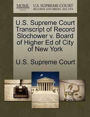 U.S. Supreme Court Transcript of Record Slochower v. Board of Higher Ed of City