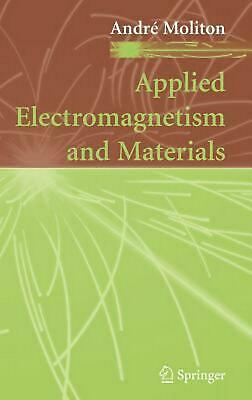 Applied Electromagnetism and Materials by Andre Moliton (English) Hardcover Book