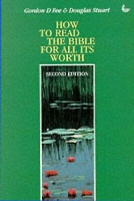 How to Read the Bible for All Its Worth by Stuart, Douglas Paperback Book The