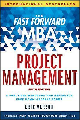 The Fast Forward MBA in Project Management, Fifth Edition by Eric Verzuh (Englis