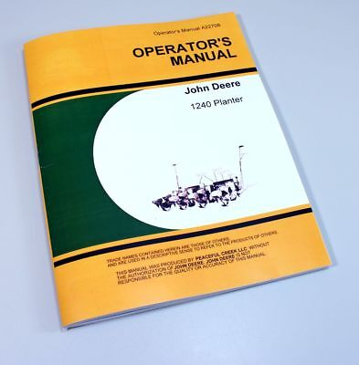 New John Deere 1240 Planter Owners Operators Manual Seed Plate & Plateless Rates
