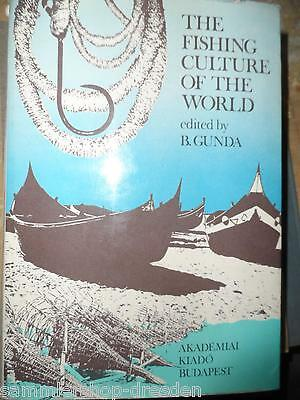 Gunda Bela The Fishing Culture of the World Studies  Ethnology cultural Ecology
