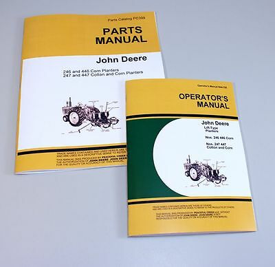 2 John Deere Planter Operators And Parts Manuals 246 247 Owners Catalog Corn Jd