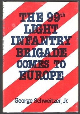 Military Book:  99th Light Infantry Brigade Comes to Europe (1980's)