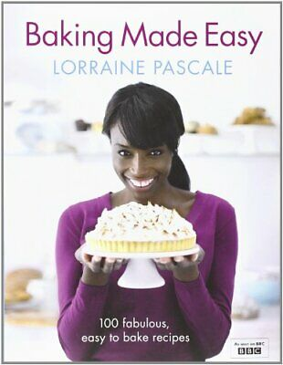 Baking Made Easy, Pascale, Lorraine Hardback Book The Cheap Fast Free Post