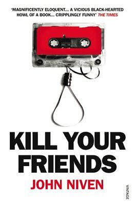 Kill Your Friends by Niven, John Paperback Book The Cheap Fast Free Post
