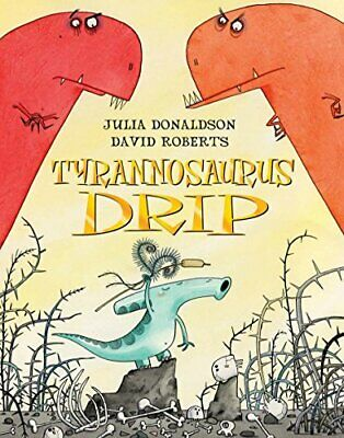 Tyrannosaurus Drip by Donaldson, Julia Paperback Book The Cheap Fast Free Post