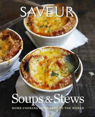 Saveur: Soups & Stews by The Editors of Saveur (English) Hardcover Book Free Shi