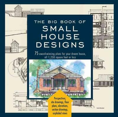 The Big Book Of Small House Designs - Black Dog & Leventhal (Cor) - New Paperbac