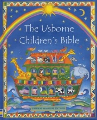 The Usborne Children's Bible (Mini Usborne Classics), Amery, Heather Hardback