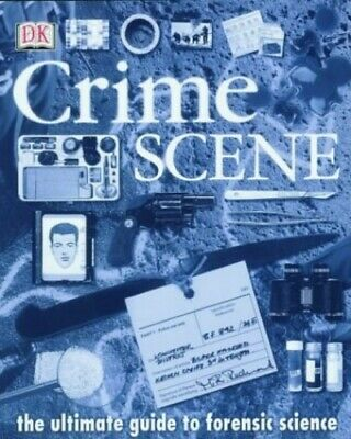 Crime Scene: The Ultimate Guide to Forensic Science, Platt, Richard Hardback The