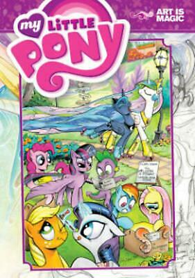 My Little Pony Art Is Magic! Volume 1 by N/a (English) Paperback Book Free Shipp