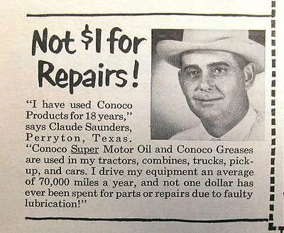 Original 1952 Conoco Ad Photo Endorsed by Claude Saunders of Perrytown Texas