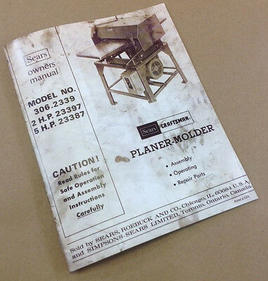 Craftsman 306.2339 Planer Moulder Owners Operators Parts Service Manual Shop
