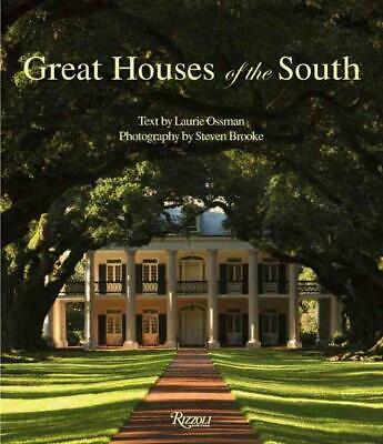 Great Houses of the South by Laurie Ossman Hardcover Book (English)