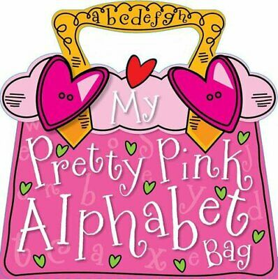 My Pretty Pink Alphabet Bag by Bugbird, Tim Paperback Book The Cheap Fast Free