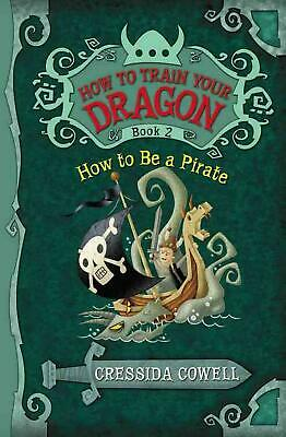 How to Be a Pirate by Cressida Cowell (English) Hardcover Book Free Shipping!