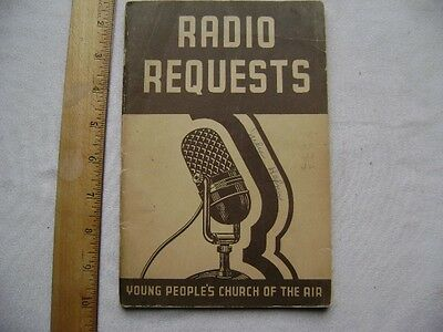 1947 Radio Requests Song Book. Young People's Church of the Air.
