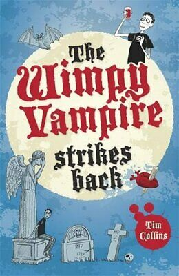 The Wimpy Vampire Strikes Back (Diary of a Wimpy Vampire) by Collins, Tim Book