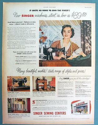 Original Dated 1950 Singer Sewing Machine Ad COSTS NO MORE TO OWN THE FINEST