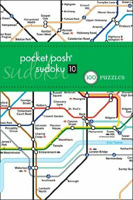 Pocket Posh Sudoku 10 London Tube Map: 100 Puzzles by The Puzzle Society Book