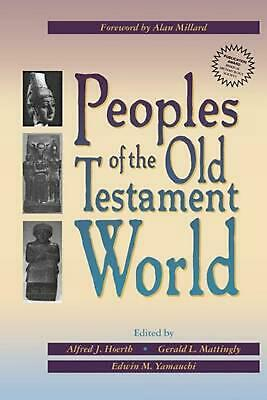 Peoples of the Old Testament World by Alfred J. Hoerth (English) Paperback Book