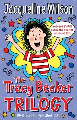The Tracy Beaker Trilogy by Wilson, Jacqueline Book The Cheap Fast Free Post