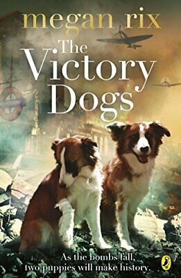 The Victory Dogs, Rix, Megan Book The Cheap Fast Free Post