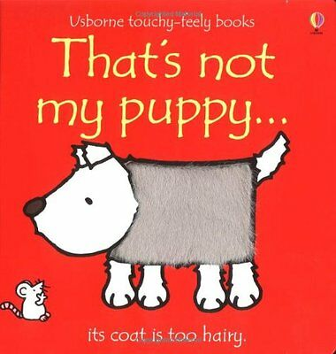 That's Not My Puppy (Usborne Touchy Feely Books), Wells, Rachel Board book Book