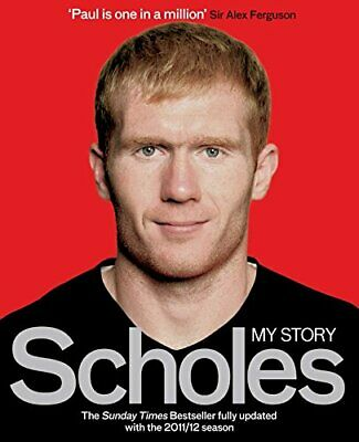 Scholes: My Story, Scholes, Paul Book The Cheap Fast Free Post