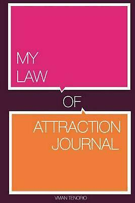 My Law of Attraction Journal by Vivian Tenorio (English) Paperback Book Free Shi