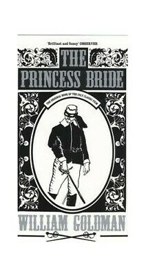 The Princess Bride, Goldman, William Paperback Book The Cheap Fast Free Post