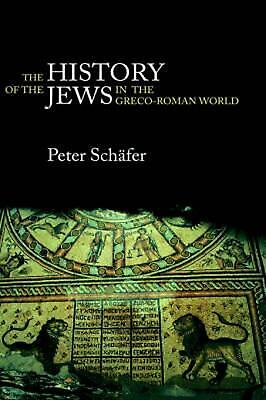 The History of the Jews in the Greco-Roman World: The Jews of Palestine from Ale