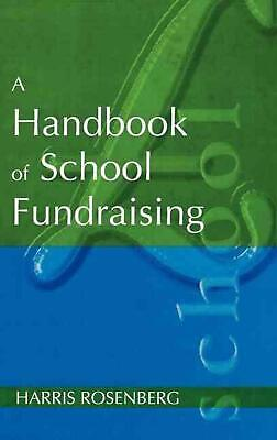 A Handbook of School Fundraising by Harris Rosenberg (English) Hardcover Book Fr