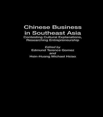 Chinese Business in South-East Asia: Contesting Cultural Explanations, Researchi