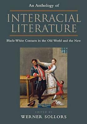 An Anthology of Interracial Literature: Black-White Contacts in the Old World an