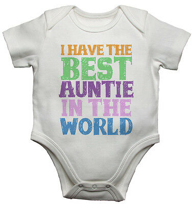 I Have the Best Auntie in the World, New Personalised Baby Vests Bodysuits