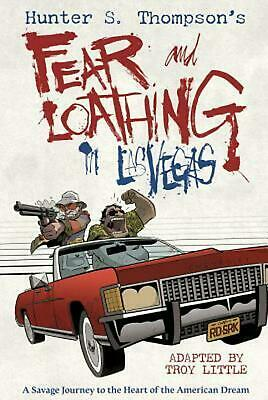 Hunter S. Thompson's Fear and Loathing in Las Vegas by Troy Little (English) Har