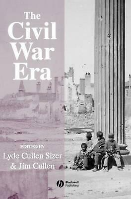 NEW The Civil War Era: An Anthology of Sources by Lyde Cullen-sizer Hardcover Bo