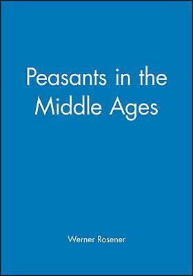 Peasants in the Middle Ages by Werner Rosener (English) Paperback Book Free Ship