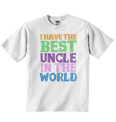 I Have the Best Uncle in the World, New Personalised Baby T-shirt Tees, White