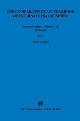 Comparative Law Yearbook of International Business Cumulative by Dennis Campbell