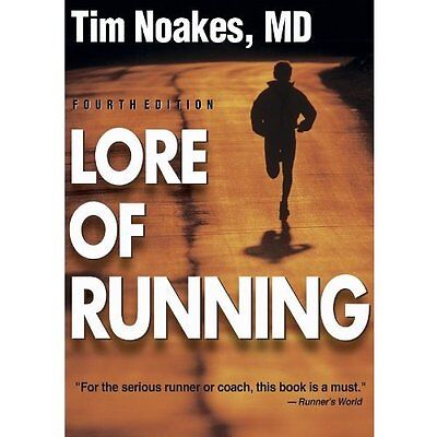 Lore of Running - Paperback NEW Noakes, Tim 2002-12-01