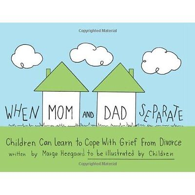 When Mom and Dad Separate: Children Can Learn to Cope w - Paperback NEW Heegaard
