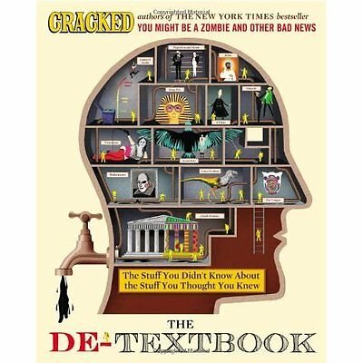 The De-Textbook: The Stuff You Didn't Know about the St - Hardcover NEW Cracked.