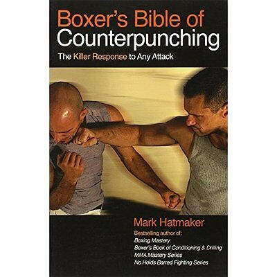 Boxer's Bible of Counterpunching: The Killer Response t - Paperback NEW Hatmaker